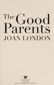 Cover of: The Good Parents | Joan London