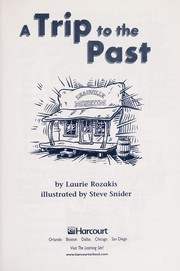 Cover of: A trip to the past | Laurie Rozakis
