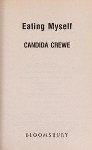 Cover of: Eating myself | Candida Crewe