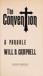 Cover of: The convention | Will D. Campbell