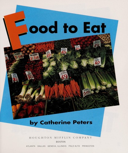Food to eat by Catherine Peters