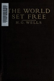 Cover of: The World Set Free: a story of mankind