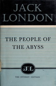 Cover of: The people of the abyss. | Jack London
