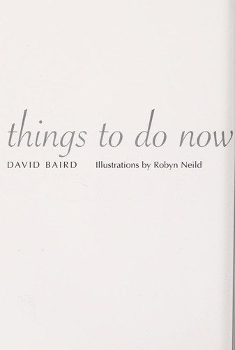 Things to Do Now That You're a Dad (Things to Do...) by David Baird
