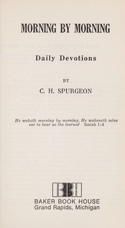 Cover of: Morning by Morning | Charles Haddon Spurgeon