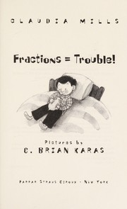 Cover of: Fractions = trouble!