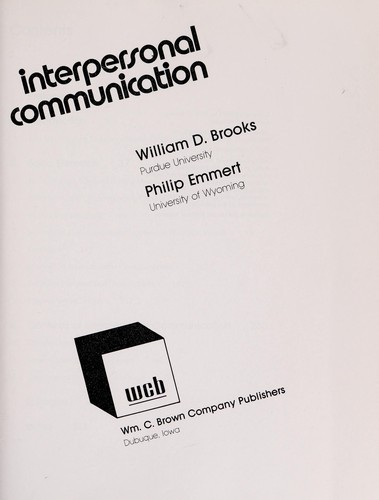 Interpersonal communication by William Dean Brooks