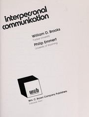 Cover of: Interpersonal communication | William Dean Brooks