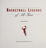 Cover of: Basketball legends of all time | Nick Rousso