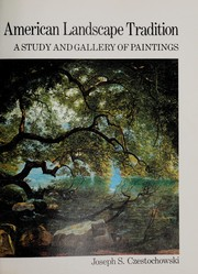 Cover of: The American landscape tradition: a study and gallery of paintings