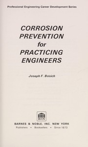 Cover of: Corrosion prevention for practicing engineers