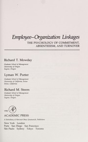 Employee-organization linkages by Richard T. Mowday