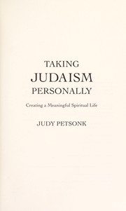 Cover of: Taking Judaism personally | Judy Petsonk