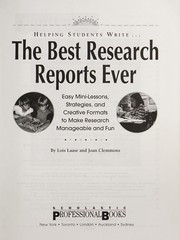 Cover of: Helping students write-- the best research reports ever | Lois Laase