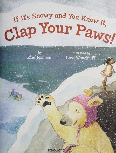 If it's snowy and you know it by Kimberly Norman