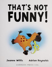 Cover of: That's not funny! | Jeanne Willis