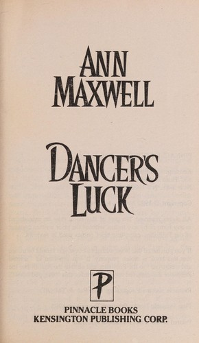Dancer's Luck by Ann Maxwell