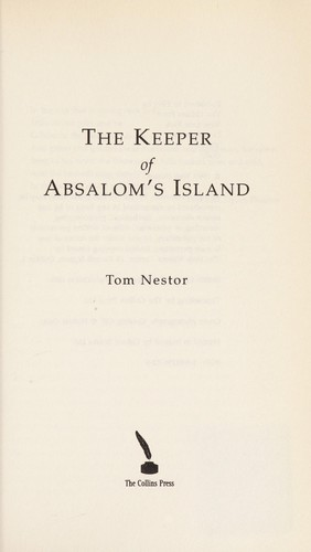 The keeper of Absalom's Island by Tom Nestor