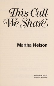 Cover of: This call we share | Martha Nelson