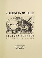 Cover of: A mouse in my roof