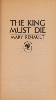 Cover of: The King Must Die |