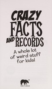 Cover of: Crazy facts and records | Andy Peters