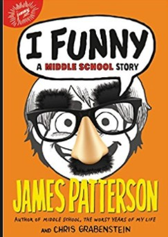 I Funny: A Middle School Story by