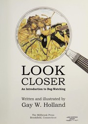 Cover of: Look closer | Gay W. Holland
