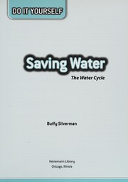Cover of: Saving water: the water cycle