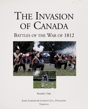 Cover of: The invasion of Canada | Ronald J. Dale