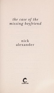 Cover of: The case of the missing boyfriend