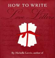 Cover of: How to Write Love Letters | Michelle Lovric