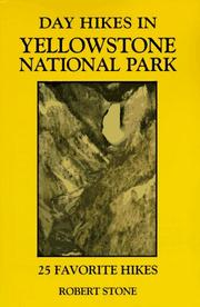 Cover of: Day hikes in Yellowstone National Park | Stone, Robert