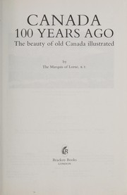 Cover of: Canada 100 Years Ago