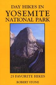 Cover of: Day hikes in Yosemite National Park | Stone, Robert