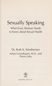Cover of: Sexually speaking | Ruth K. Westheimer