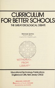 Cover of: Curriculum for better schools: the great ideological debate
