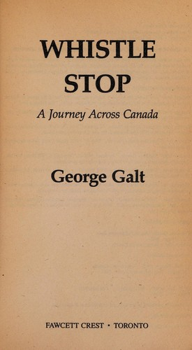 Whistle stop by George Galt