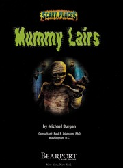Cover of: Mummy lairs | Michael Burgan