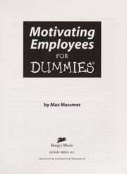 Cover of: Motivating employees for dummies | Max Messmer