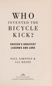 Cover of: Who Invented the bicycle kick?