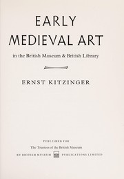 Cover of: Early medieval art | Ernst Kitzinger