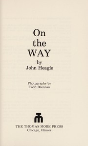 Cover of: On the way | John Heagle