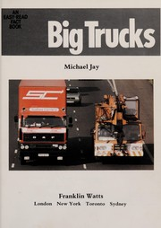 Cover of: Big trucks | Jay, Michael