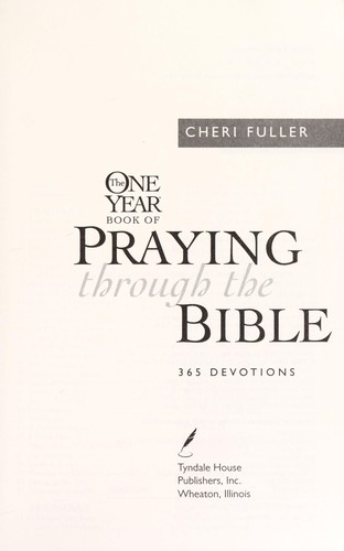 The One Year Book of Praying through the Bible by