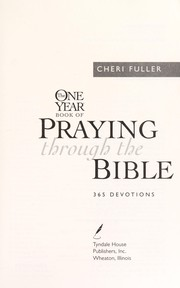 Cover of: The One Year Book of Praying through the Bible |