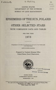 Cover of: Ephemeris of the sun, Polaris and other selected stars with companion data and tables | United States. Bureau of Land Management