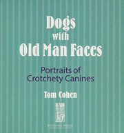 Cover of: Dogs with old man faces | Tom Cohen