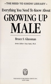 Everything you need to know about growing up male