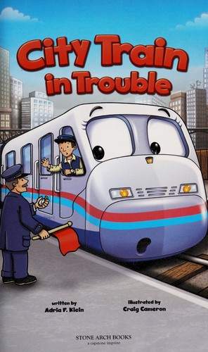 City Train in trouble by Adria F. Klein